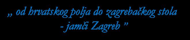 od hrvatskog polja do zagrebačkog stola - jamči Zagreb